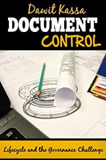 Document Control: Lifecycle and the Governance Challenge
