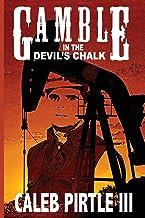 Gamble in the Devil's Chalk: The Battle for Oil in A Field of Broken Dreams