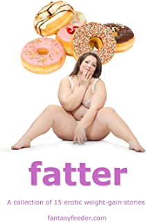 Best weight gain stories fantasy Reviews