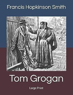 Tom Grogan: Large Print