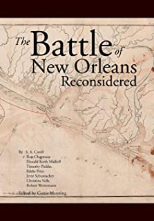 The Battle Of New Orleans Reconsidered