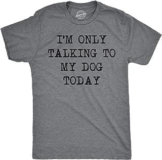 Best dog saying shirts Reviews