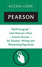 MyWritingLab™ with Pearson eText -- Instant Access -- for Envision: Writing and Researching Arguments