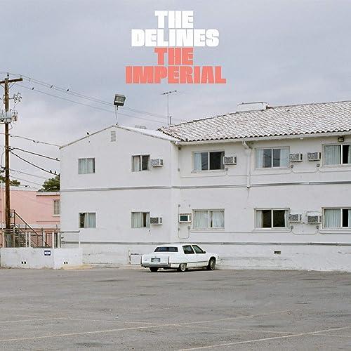The Imperial de The Delines en Amazon Music - Amazon.es