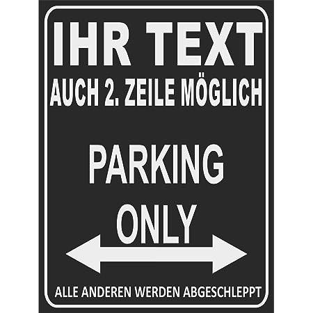 Indigos Ug Parking Only Parkplatzschild Alle Anderen Werden Abgeschleppt Parkplatzschild 32x24 Cm Alu Dibond Individuell Personalisiert Auto