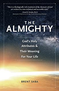 The Almighty: God's Holy Attributes & Their Meaning For Your Life