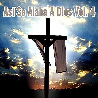 Así Se Alaba a Dios, Vol. 4