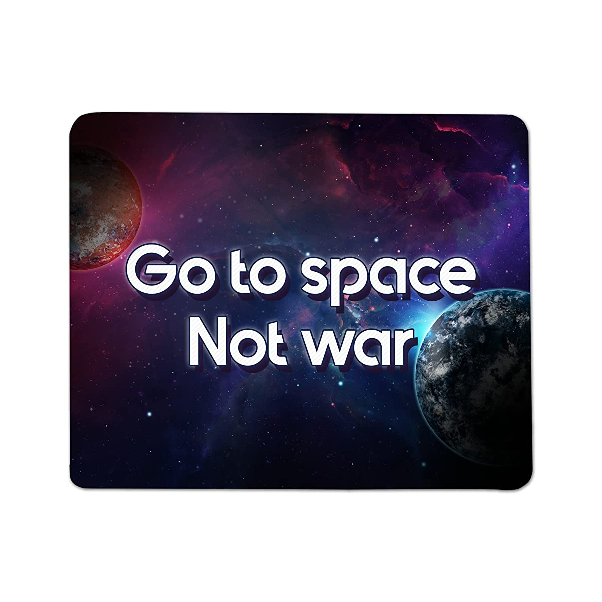 Go to Space Not War Mouse Pad