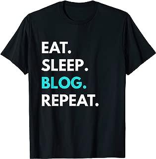 Eat Sleep Blog Repeat t-shirt - Blogging Tees