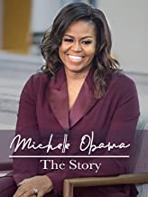 Michelle Obama: The Story