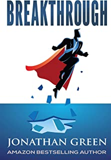 Breakthrough: Shatter the 25 Little Lies Holding You Back From Firing your Boss and Launching the Online Business You've Always Dreamed Of (Serve No Master Book 5)