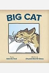 Big Cat Kindle Edition