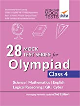 28 Mock Test Series for Olympiads Class 4 Science, Mathematics, English, Logical Reasoning, GK & Cyber