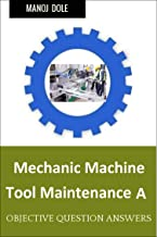 Mechanic Machine Tool Maintenance A : First Year Question Answers MCQ