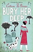 Bury Her Deep (A Dandy Gilver Mystery)