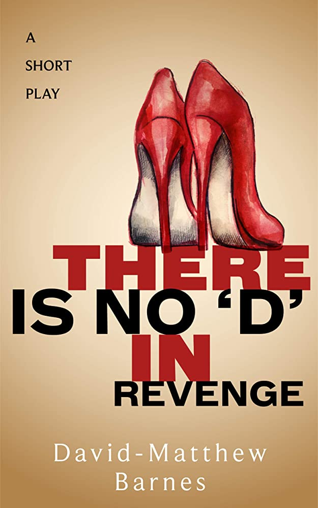 レディまともなセッティングThere is No 'D' in Revenge (English Edition)