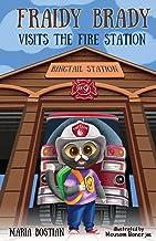 Fraidy Brady Visits the Fire Station
