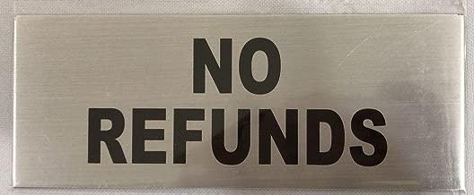 No REFUNDS Sign (Aluminium, Brush Aluminium, 3x8 inch, Double Sided Tape)
