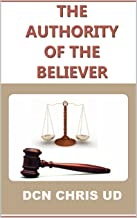 THE AUTHORITY OF A BELIEVER Part 1: Understanding the power at work in you