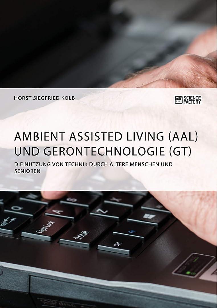 締める脚スケッチAmbient Assisted Living (AAL) und Gerontechnologie (GT). Die Nutzung von Technik durch ?ltere Menschen und Senioren (German Edition)