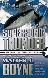 Supersonic Thunder: A Novel of the Jet Age (Novels of the Jet Age) (English Edition)