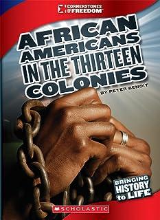 African Americans in the Thirteen Colonies (Cornerstones of Freedom: Third Series)