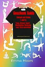 Geschenk Guide: Einfaches und schönes T-Shirt Yoga, Atmung, Meditation, Sport, Laufen, Retreat, Erholung, Lieferung nach D...