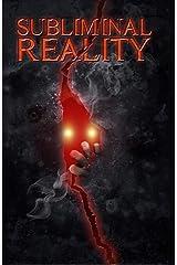 Subliminal Reality Kindle Edition