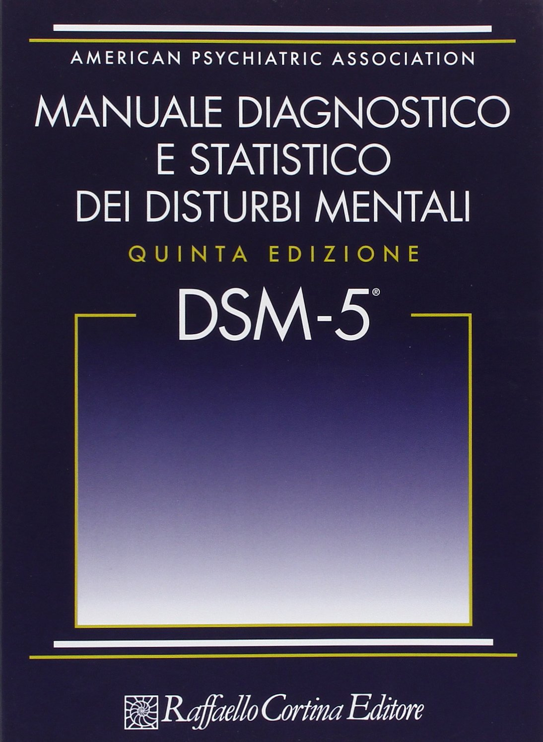 Download DSM-5. Manuale Diagnostico E Statistico Dei Disturbi Mentali 