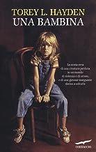 Scaricare Libri Una bambina PDF