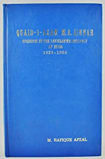Quaid-i-Azam M.A. Jinnah : speeches in the Legislative Assembly of India, 1924-1930