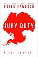 Jury Duty (First Contact) Kindle Edition