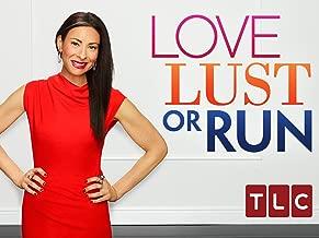 Love, Lust or Run Season 1