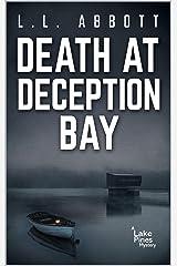 Death At Deception Bay: A Lake Pines Murder Mystery (A Lake Pines Murder Mystery Series Book 2) Kindle Edition