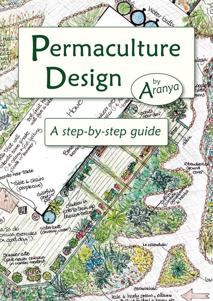 Aranya: Permaculture Design: A Step-By-Step Guide
