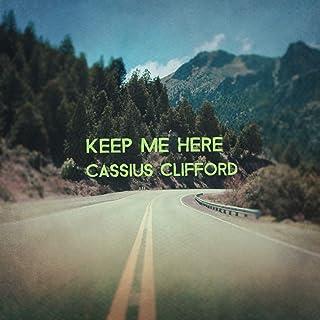 Keep Me Here