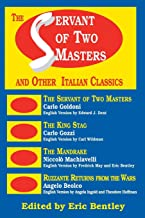 The Servant of Two Masters: And Other Italian Classics (Applause Books)
