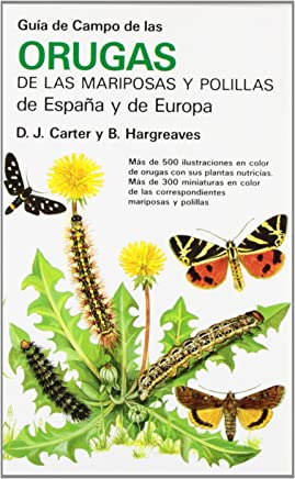 Guía de campo de orugas, mariposas y polillas de España y Europa