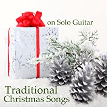 Traditional Christmas Songs on Solo Guitar