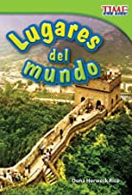 Teacher Created Materials - TIME For Kids Informational Text: Lugares del mundo (Places Around the World) - Grade 1 - Guid...