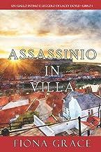 Assassinio in villa (Un giallo intimo e leggero di Lacey Doyle—Libro 1)