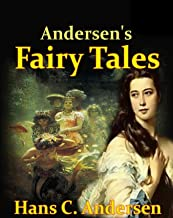 Andersen's Fairy Tales by Hans Christian Andersen illustrated edition
