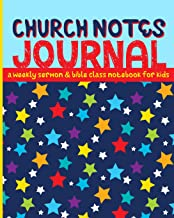 Church Notes Journal: A Weekly Sermon and Bible Class Notebook for Kids ages 7-11 (Bright Stars Cover)