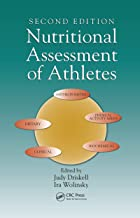 Nutritional Assessment of Athletes (NUTRITION IN EXERCISE AND SPORT)