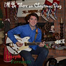 I'll Be There on Christmas Day (feat. John Angotti & Somer Smith)