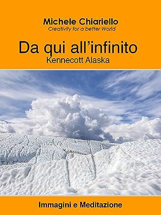 Da qui all'infinito, Kennecott Alaska.