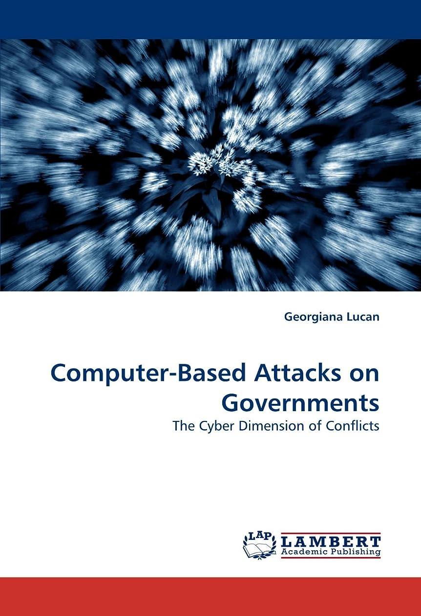 ほのか全体に彼らComputer-Based Attacks on Governments