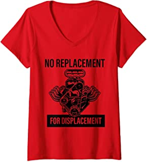 Womens No Replacement for Displacement Mechanic V8 V-Neck T-Shirt