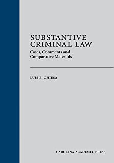 Substantive Criminal Law: Cases, Comments and Comparative Materials