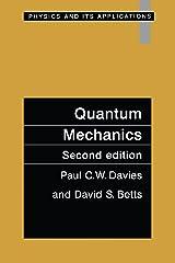 Quantum Mechanics, Second edition Kindle Edition